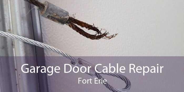 Garage Door Cable Repair Fort Erie