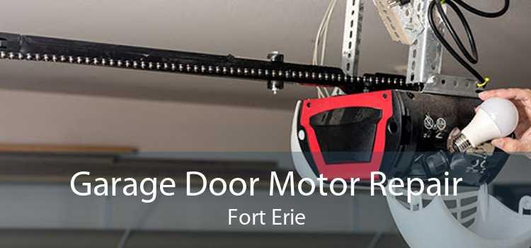 Garage Door Motor Repair Fort Erie