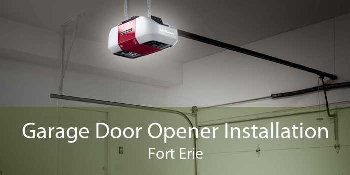Garage Door Opener Installation Fort Erie
