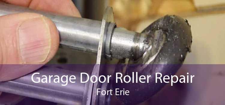 Garage Door Roller Repair Fort Erie