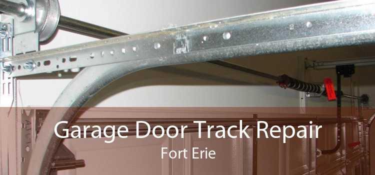 Garage Door Track Repair Fort Erie
